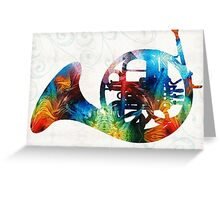 Colorful French Horn - Color Fusion By Sharon Cummings Greeting Card