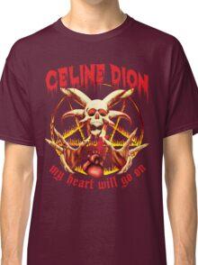 My Heart Will Go on Metal Shirt Classic T-Shirt