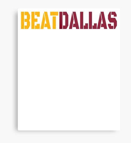 Beat Dallas A Washington DC / Maryland and Virginia Saying Metal Print