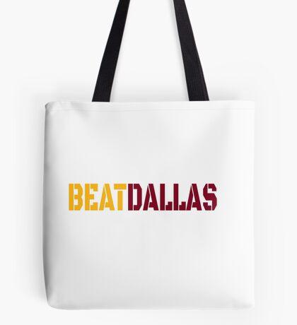 Beat Dallas A Washington DC / Maryland and Virginia Saying Tote Bag