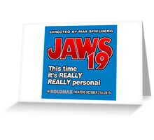 Jaws 19 - This time it's really really personal (Back to the Future) Greeting Card