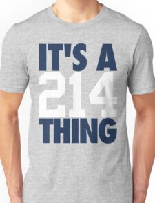 It's A 214 Thing (Blue/White) Unisex T-Shirt