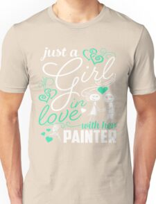Just A Girl In Love Painter Unisex T-Shirt
