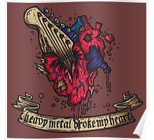 Heavy metal broke my heart! Poster
