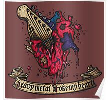 Heavy metal broke my heart! Poster