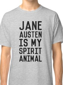Jane Austen is my Spirit Animal_Black Classic T-Shirt