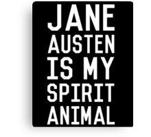 Jane Austen is my Spirit Animal_White Canvas Print