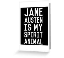 Jane Austen is my Spirit Animal_White Greeting Card