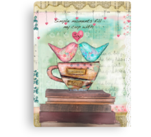 Simple moments fill my cup with joy Canvas Print