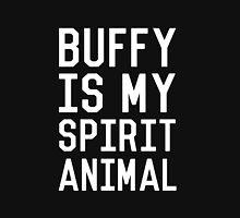 Buffy is my Spirit Animal_White Unisex T-Shirt