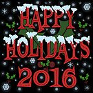 Happy Holidays 2016 by Mike Cressy