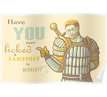 Alistair- Have you ever licked a lamppost in winter? Poster