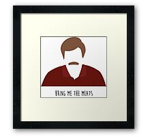 Ron Swanson Parks & Rec Bring Me the Meats Framed Print