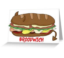 The Broodwich Greeting Card
