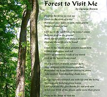 Come to the Forest to Visit Me by Lurana Brown