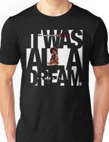 It was all a Dream - Cloud Nine [White] Unisex T-Shirt