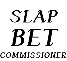 SLAP BET COMMISSIONER by Divertions