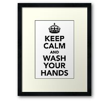 Keep Calm and Wash Your Hands - Black Framed Print
