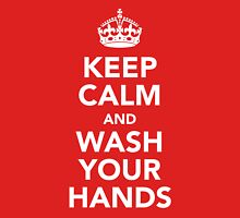 KEEP CALM AND WASH YOUR HANDS - WHITE T-Shirt