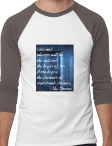 Dreamer of Improbable Dreams - 11th Doctor quote Men's Baseball ¾ T-Shirt