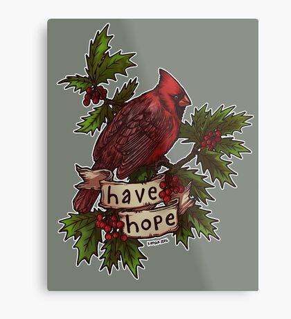 Have Hope Metal Print