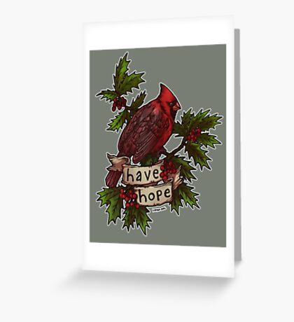 Have Hope Greeting Card