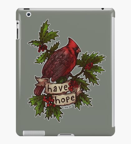 Have Hope iPad Case/Skin