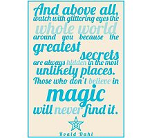 Roald Dahl / The Minpins Quote Photographic Print
