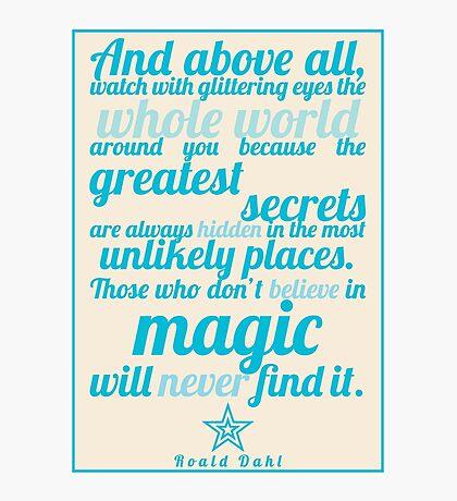 Roald Dahl / The Minpins Quote Photographic Print