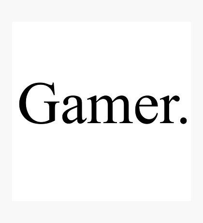 Gamer. Photographic Print