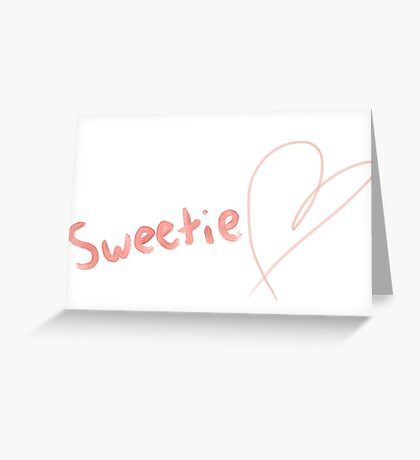 Sweetie Greeting Card