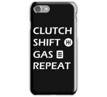 Gas Clutch Shift Repeat Text iPhone Case/Skin