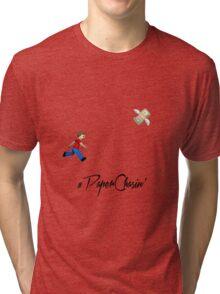 #Paper Chasin' Tri-blend T-Shirt