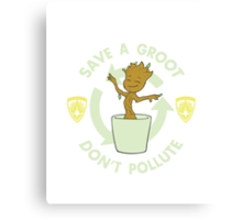 Save A Groot Canvas Print