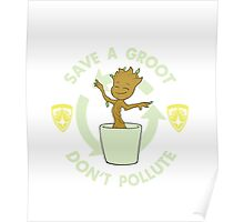 Save A Groot Poster