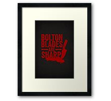 Bolton Blades Are Sharp Framed Print