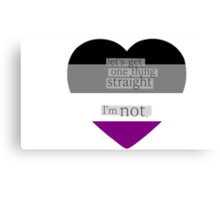 Let's get one thing straight, I'm not - Asexual heart flag Canvas Print
