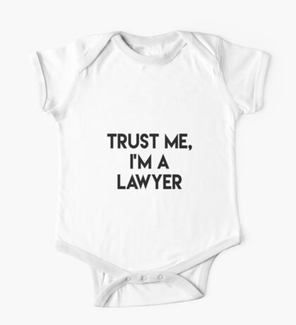 Trust me I'm a lawyer One Piece - Short Sleeve