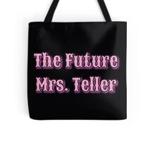 The Future Mrs. Tote Bag