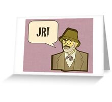 Jr! Greeting Card