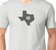 Texas Equality Unisex T-Shirt