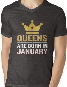 Queens Are Born In January Funny Quote Birthday Gift Mens V-Neck T-Shirt