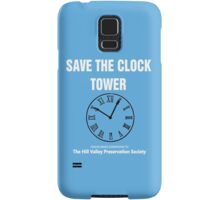Save the Clock Tower (Back to the Future Print) Samsung Galaxy Case/Skin