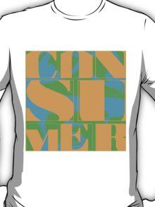 Consumer (Polly Styrene) T-Shirt
