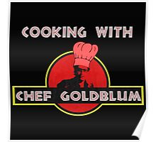 Cooking with Chef Goldblum Poster