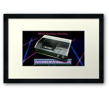 VCR! Framed Print