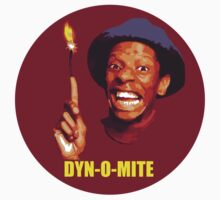 DYN-O-MITE.  T-Shirt