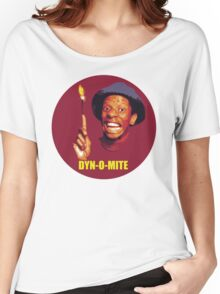 DYN-O-MITE.  Women's Relaxed Fit T-Shirt