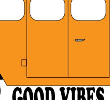Good Vibes. Sticker