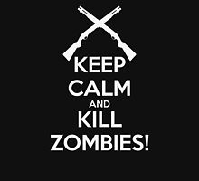 Keep Calm and Kill Zombies! T-Shirt